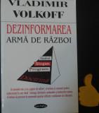 Dezinformarea arma de razboi Vladimir Volkoff