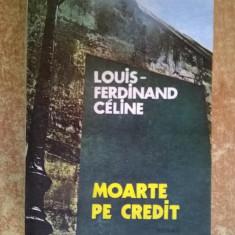 Louis-Ferdinand Celine – Moarte pe credit