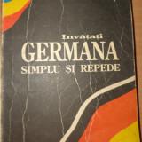 INVATATI LIMBA GERMANA SIMPLU SI REPEDE  CURS INTENSIV  245PAGINI