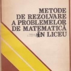 E. Georgescu-Buzau - Metode de rezolvare a problemelor de matematica în liceu