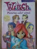 WITCH PUTEREA CELOR CINCI - ADAPTARE DE ELIZABETH LENHARD