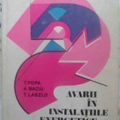 AVARII IN INSTALATIILE ENERGETICE - T. POPA, A. BACIU, T. LASZLO, Didactica si Pedagogica