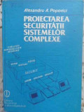 PROIECTAREA SECURITATII SISTEMELOR COMPLEXE. METODE MATEMATICE SI TEHNICI DE CAL, Didactica si Pedagogica