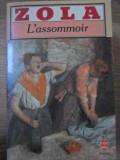 L' ASSOMMOIR - ZOLA