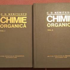 Chimie Organica. 2 Vol. Editia a VIII-a(ultima), 1980 - C. D. Nenitescu, Didactica si Pedagogica