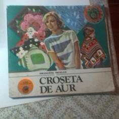 CROSETA DE AUR de SMARANDA SBURLAN