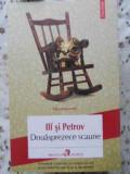 DOUASPREZECE SCAUNE - ILF SI PETROV