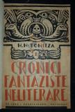 TONITZA N. N. (Pictor NICOLAE TONITA) - CRONICI FANTEZISTE NELITERARE, Bucuresti