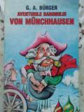 AVENTURILE BARONULUI VON MUNCHHAUSEN - G.A. BURGER, Dumitru Almas
