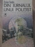 DIN JURNALUL UNUI POLITIST - TRAIAN TANDIN, Corint