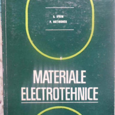 MATERIALE ELECTROTEHNICE - A. IFRIM, P. NOTINGHER, Didactica si Pedagogica