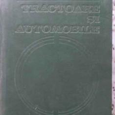 TRACTOARE SI AUTOMOBILE - N. TECUSAN, E. IONESCU