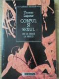 CORPUL SI SEXUL DE LA GRECI LA FREUD - THOMAS LAQUEUR, Rao