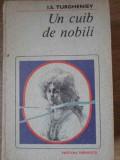UN CUIB DE NOBILI - I.S. TURGHENIEV, Barbara Cartland
