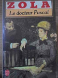 LE DOCTEUR PASCAL - ZOLA