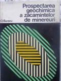 PROSPECTAREA GEOCHIMICA A ZACAMINTELOR DE MINEREURI - O. BURACU