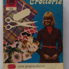 Croitorie (Carte Pentru Tineret)- colectia caleidoscop Nr. 124