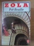 POT-BOUILLE - ZOLA