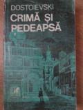 CRIMA SI PEDEAPSA - F. DOSTOIEVSKI
