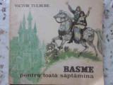 BASME PENTRU TOATA SAPTAMANA - VICTOR TULBURE