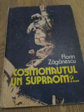 COSMONAUTUL UN SUPRAOM?... - FLORIN ZAGANESCU, Didactica si Pedagogica