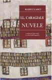 Nuvele - I.L. Caragiale, Ion Luca Caragiale