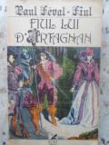 FIUL LUI D'ARTAGNAN - PAUL FEVAL - FIUL