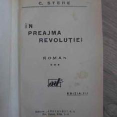 IN PREAJMA REVOLUTIEI VOL.3 LUTUL - C. STERE