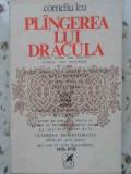 PLANGEREA LUI DRACULA - CORNELIU LEU