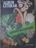 ALBUM LITERAR GASTRONOMIC - COLECTIV, Litera