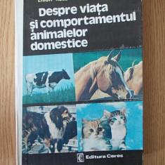 DESPRE VIATA SI COMPORTAMENTUL ANIMALELOR DOMESTICE- ERICH KOLB