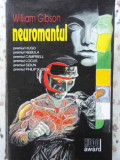 NEUROMANTUL - WILLIAM GIBSON, Polirom