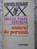 OAMENI DE PORUMB - MIGUEL ANGEL ASTURIAS