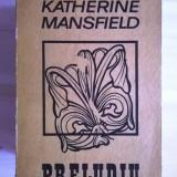 Preludiu de katerine mansfield