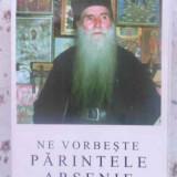 NE VORBESTE PARINTELE ARSENIE 3 - ARSENIE PAPACIOC