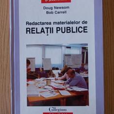 REDACTAREA MATERIALELOR DE RELATII PUBLICE- DOUG NEWSOM- cartonata
