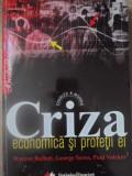 CRIZA ECONOMICA SI PROFETII EI. WARREN BUFFETT, GEORGE SOROS, PAUL VOLCKER - CHA