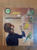 Deleanu și Radu, Păsări de apartament, ediția a II-a, Editura Ceres