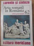 ARTA ROMANA IN ROMANIA - MIHAI GRAMATOPOL