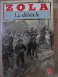 LA DEBACLE - ZOLA