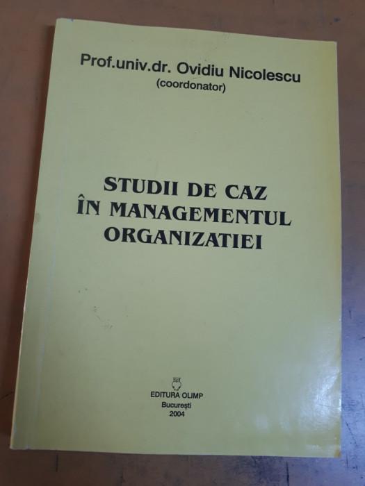 Ovidiu Nicolescu, Studii de caz în managementul oranizației, București 2004