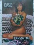SEDUCTIE - SANDRA BROWN, Polirom