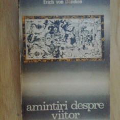 N1 Amintiri despre viitor - Erich Von Daniken