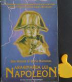 Asasinarea lui Napoleon Ben Weider David Hapgood
