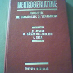 C. Arseni, C. Balaceanu-Stolnici, I. Nica - NEUROGERIATRIE { 1984 }, Alta editura