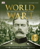 World War I : The Definitive Visual Guide
