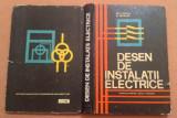 Desen De Instalatii Electrice. Manual Pentru Scoli Tehnice - Gh. Chirita, Didactica si Pedagogica, 1968