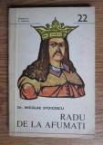 Nicolae Stoicescu - Radu de la Afumati