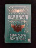 Romanovii 1613-1918 – Simon Sebag Montefiore
