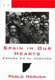 Spain in Our Hearts/Espana En El Corazon: Hymn to the Glories of the People at War/Himno a Las Glorias del Pueblo En La Guerra, Paperback